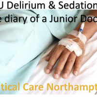 Delirium & Sedation - the diary of a Junior Doctor #FOAMed #FOAMcc