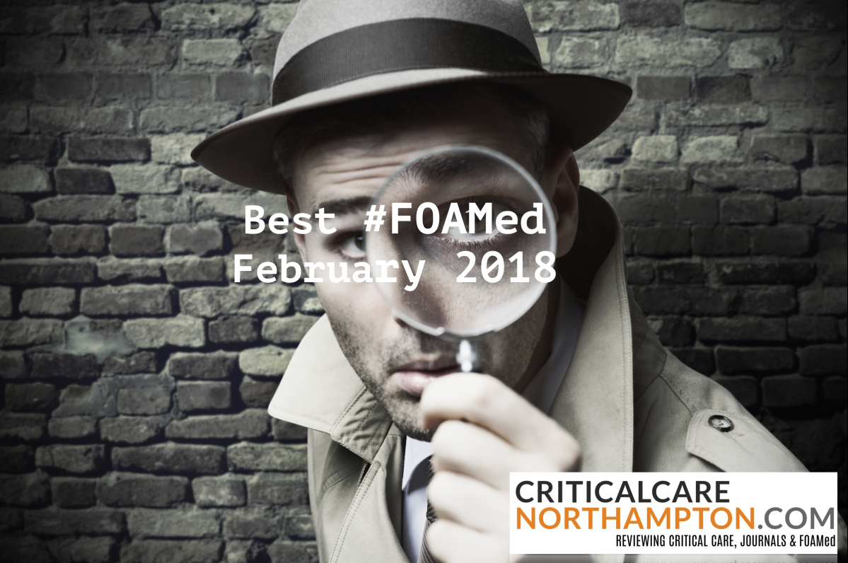 Best of #FOAMed #FOAMcc #POCUS finds - February 2018